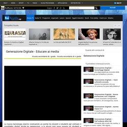 Rai Scuola - Generazione Digitale - Educare ai media