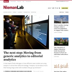 The next step: Moving from generic analytics to editorial analytics