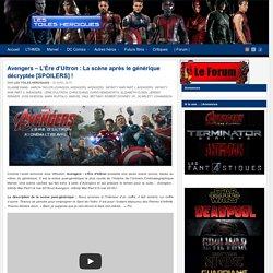 Avengers – L'Ère d'Ultron : La scène après le générique décryptée [SPOILERS] ! - Les Toiles Héroïques
