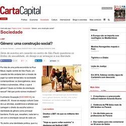 Gênero: uma construção social?