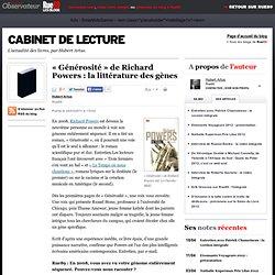 """""""Générosité"""" de Richard Powers : la littérature des gènes"""