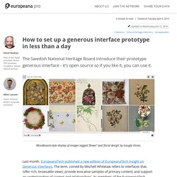 How to set up a generous interface prototype in less than a day