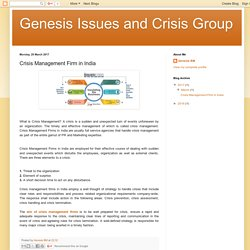 Genesis Issues and Crisis Group: Crisis Management Firm in India