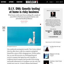 D.I.Y. genetic testing: Risky business