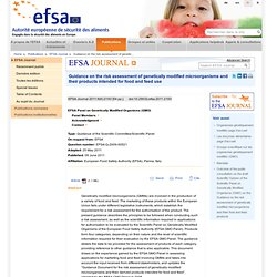 EFSA 09/06/11 Guidance on the risk assessment of genetically modified microorganisms and their products intended for food and fe