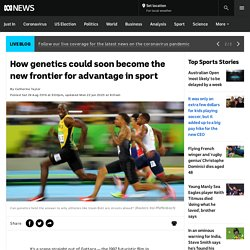 How genetics could soon become the new frontier for advantage in sport - ABC News