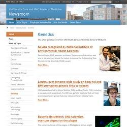 Genetics — News Room - UNC Health Care
