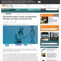 Genetrainer place l'avenir du Quantified Self dans les mains du Genetic Self