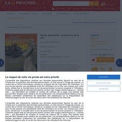 Sainte Geneviève : protectrice de la cité, Louis-Bernard Koch, Livres, LaProcure.com