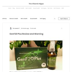 GenF20 Plus Review and Warning