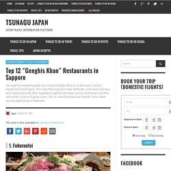 "Top 12 ""Genghis Khan"" Restaurants in Sapporo"