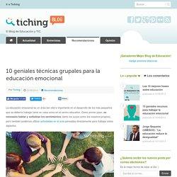 10 geniales técnicas grupales para la educación emocional