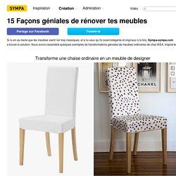 15Façons géniales derénover tes meubles