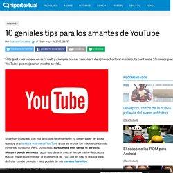 10 geniales trucos para YouTube que tal vez no sabías