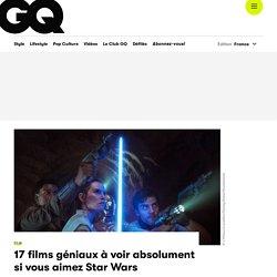 17 films géniaux à voir absolument si vous aimez Star Wars