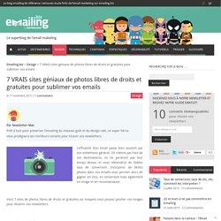 7 VRAIS sites géniaux de photos libres de droits