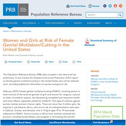 Women and Girls at Risk of Female Genital Mutilation/Cutting in the United States