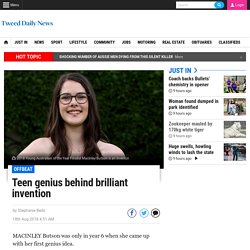 Teen genius behind brilliant invention
