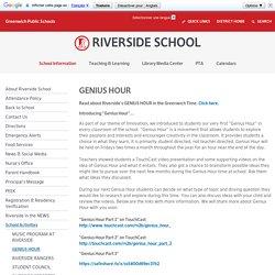 GENIUS HOUR - Greenwich Public Schools