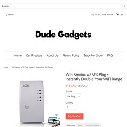 WiFi Genius w/ UK Plug - Instantly Double Your WiFi Range – Dude Gadgets