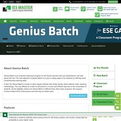 Genius Batch for Smart Learners aspiring for ESE, GATE, and PSUs
