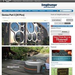 Genius Part 3 [30 Pics]