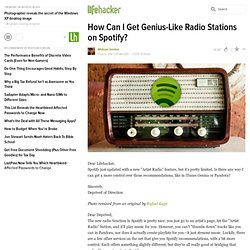 How Can I Get Genius-Like Radio Stations on Spotify?