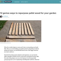 12 genius ways to repurpose pallet wood for your garden