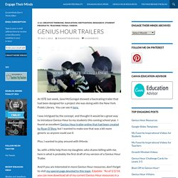 Genius Hour Trailers