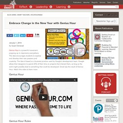 Embrace Change in the New Year with Genius Hour - Getting Smart by Susan Oxnevad - #geniushour, badges, edchat, edreform, elearning, eportfolios, Innovation