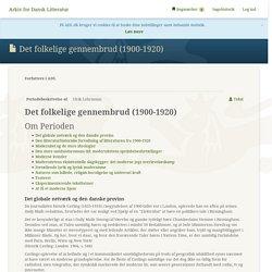 Det folkelige gennembrud (1900-1920) - Arkiv for Dansk Litteratur