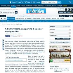 LE PARISIEN 03/04/15 A Gennevilliers, on apprend à cuisiner sans gaspiller