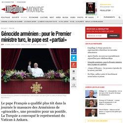 Le pape François reconnaît le génocide arménien