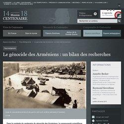 Le génocide des Arméniens : un bilan des recherches