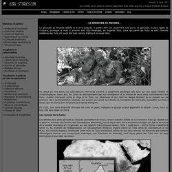 Le génocide du Rwanda - Guerre et massacre du Rwanda, en 1994