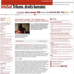 Génocide rwandais: les enfants issus d'un viol sont toujours en quête d'identité