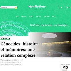 Génocides, histoire et mémoires: une relation complexe