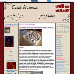 Génoise au chocolat très légère...pour un gâteau à la crème. - Toute la cuisine que j'aime