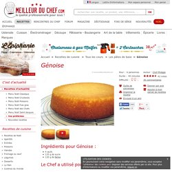 Génoise - Notre recette avec photos