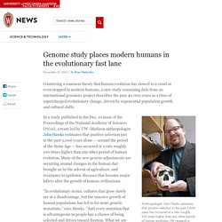 Genome study places modern humans in the evolutionary fast lane