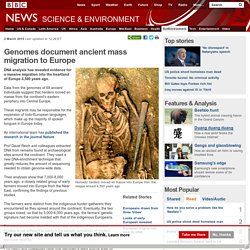 Genomes document ancient mass migration to Europe