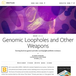 Genomic Loopholes and Other Weapons - Issue 6: Secret Codes