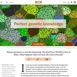Genomics is about to transform the world – Dawn Field