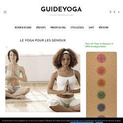 Yoga Genoux - Traitement des Blessures Genoux par Yoga - Santé & Yoga