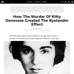 How The Murder Of Kitty Genovese Created The Bystander Effect