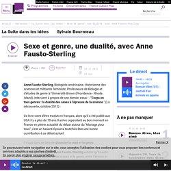 Sexe et genre, une dualité, avec Anne Fausto-Sterling