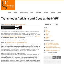 Transmedia Activism and Docs at the NYFF