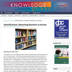 Genrefication: Removing Barriers to Access
