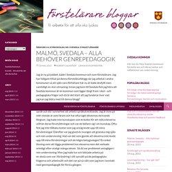 Malmö, Svedala – Alla behöver genrepedagogik