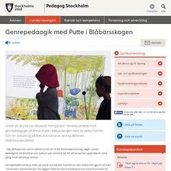 Genrepedaogik med Putte i Blåbärsskogen